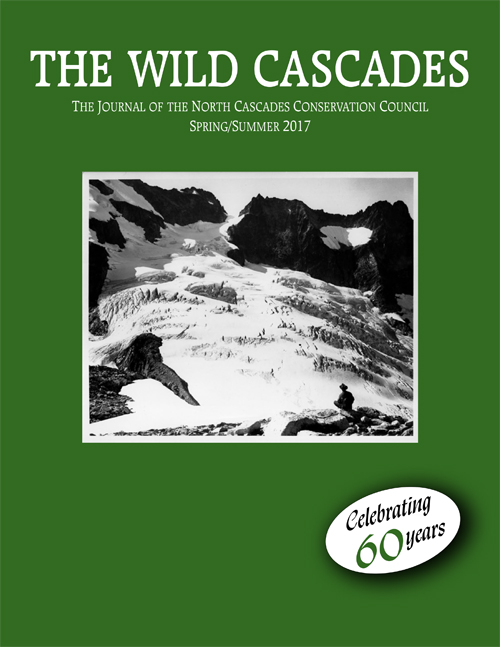 The Wild Cascades: The Journal of the North Cascades