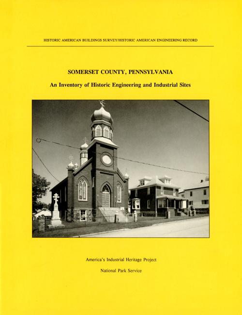 America's Industrial Heritage — Southwestern Pennsylvania